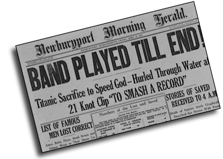 Headlines: Band Played on (Titanic)