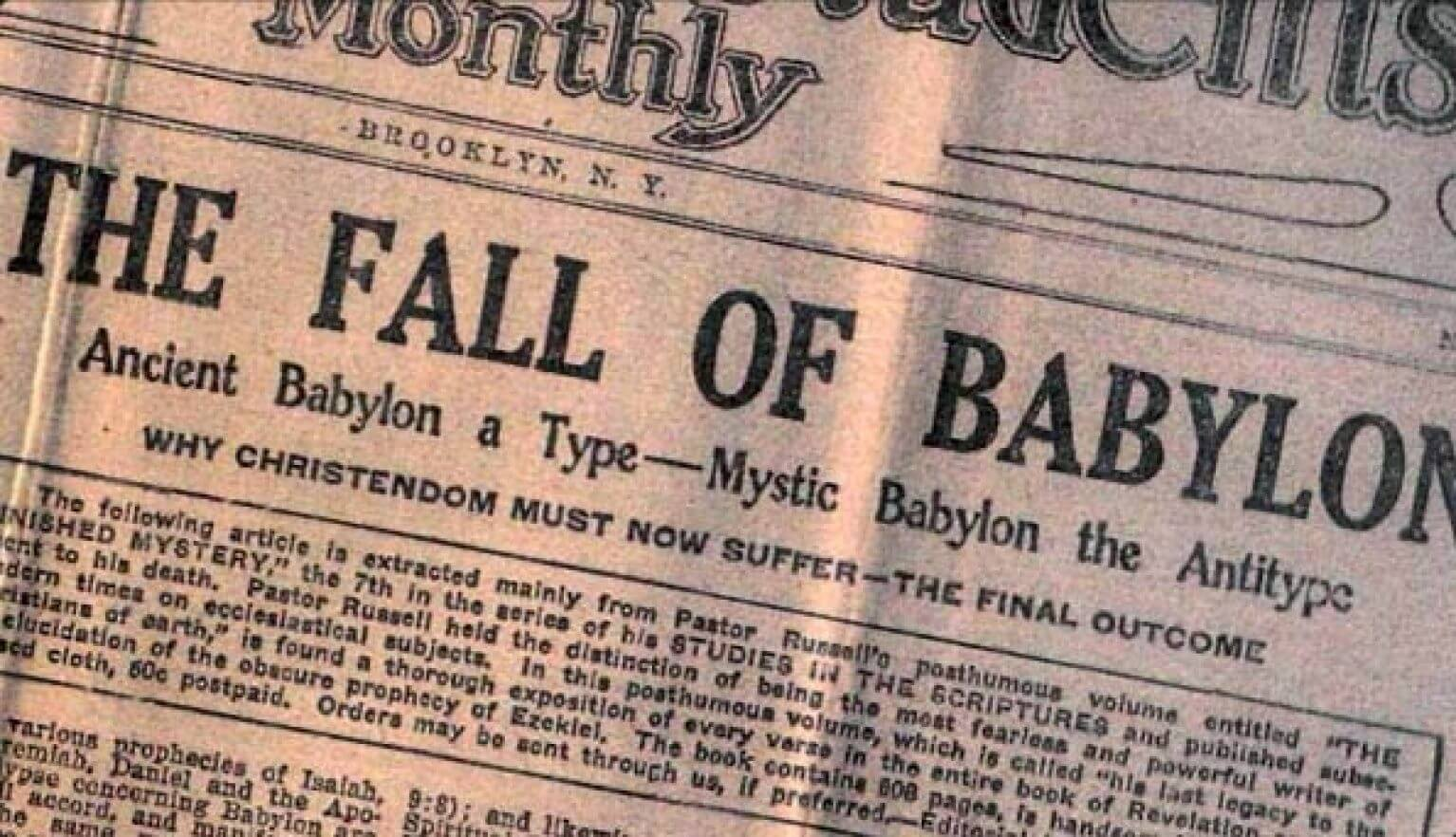 Watchtower proclaims Babylon has fallen