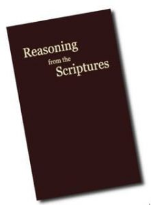 Reasoning from the Scriptures - Watchtower minister's handbook