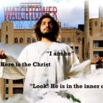 Will the Watchtower become a false Christ?